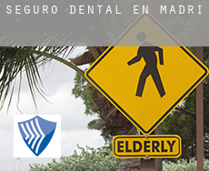 Seguro dental en  Madrid